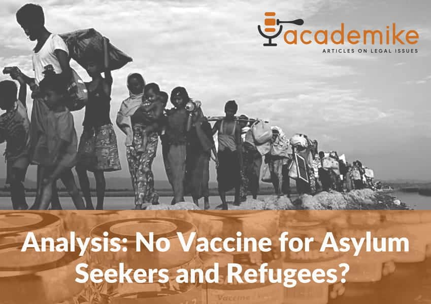 Analysis: No COVID-19 Vaccine for Asylum Seekers and Refugees in India?