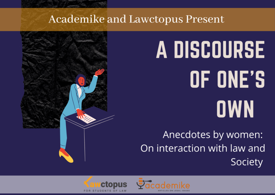 A Discourse of One's Own: Unfiltered Anecdotes by Women in Law