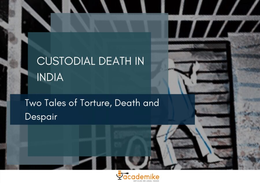 custodial deaths in india: two cases