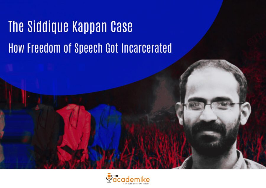The Siddique Kappan Case: How Freedom of Speech Got Incarcerated