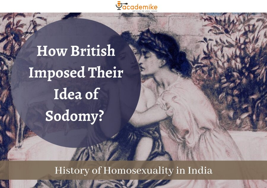 How British Imposed Their Idea of Sodomy? History of Homosexuality in India (Part II/III)