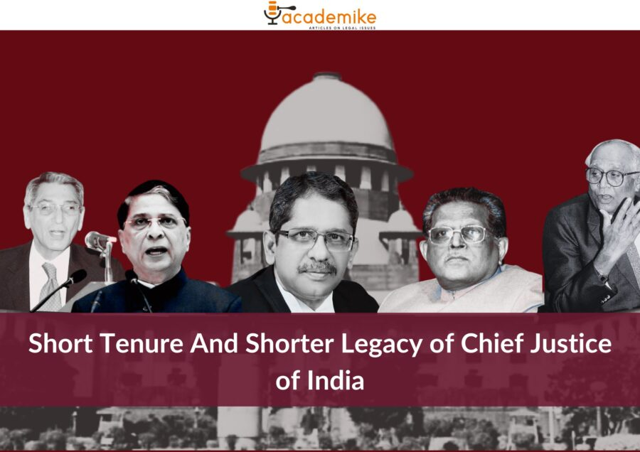 short legacy of chief justice of india