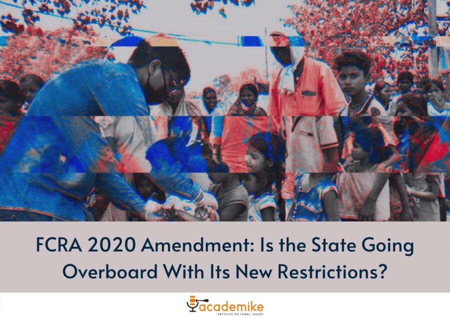 FCRA 2020 Amendment Act