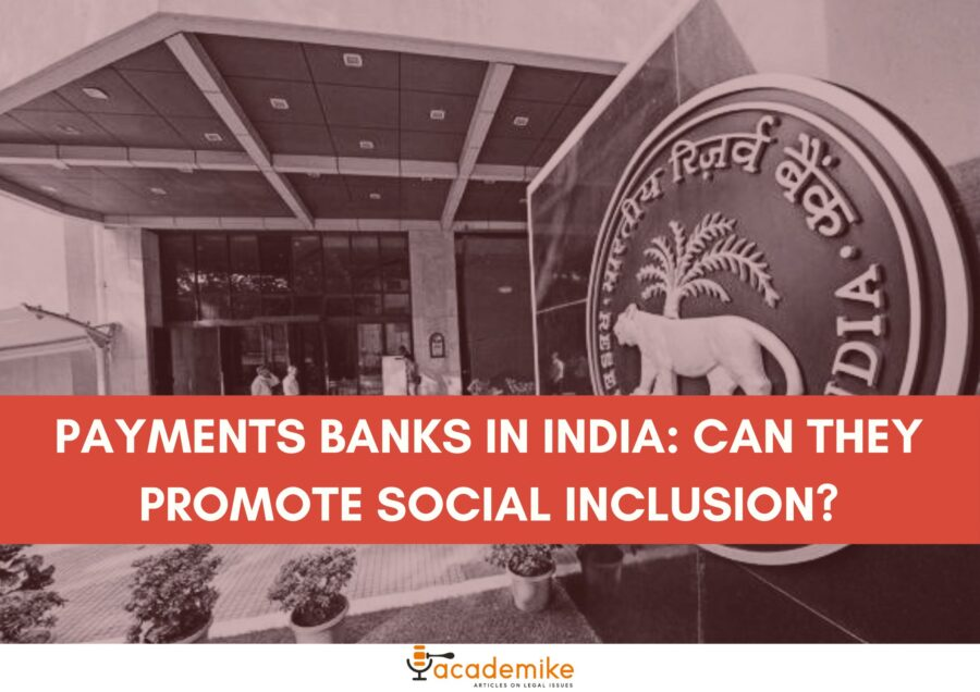 Payments Banks in India: Can They Promote Social Inclusion?