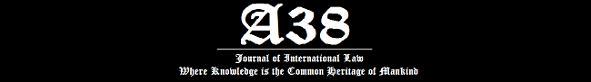 Call for Papers: A38 Journal of International Law [Vol 3, Issue 3]; Submit by Aug 31