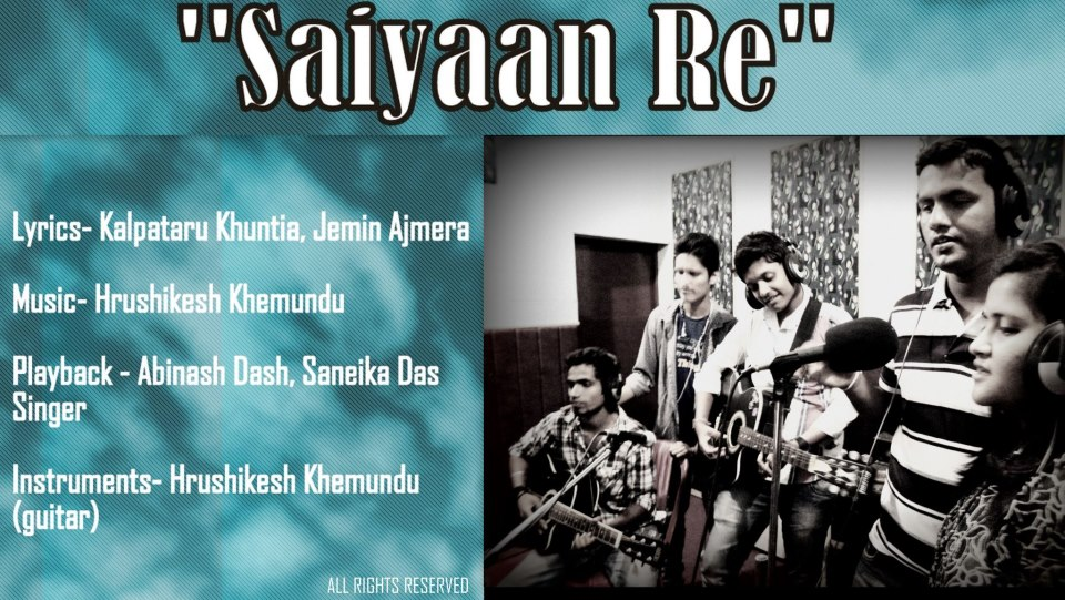 """LISTEN: A Beautiful Song by Students of Madhusudan Law College, Cuttack: """"Saiyaan Re"""""""