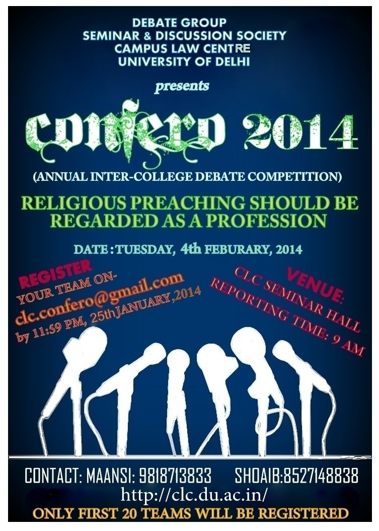 Confero 2014: Campus Law Center Delhi's Inter-College Debate Competition [4th Feb]; Register by Jan 26