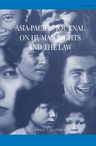 Call for Papers: Asia Pacific Journal on Human Rights and the Law; Rolling Submissions