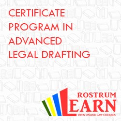 Rostrum's Certificate Program in Advanced Legal Drafting, New Batch Starts from August 1, 2014, <i> Please Mention Lawctopus </i>