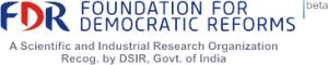 Internship Experience @ Foundation for Democratic Reforms