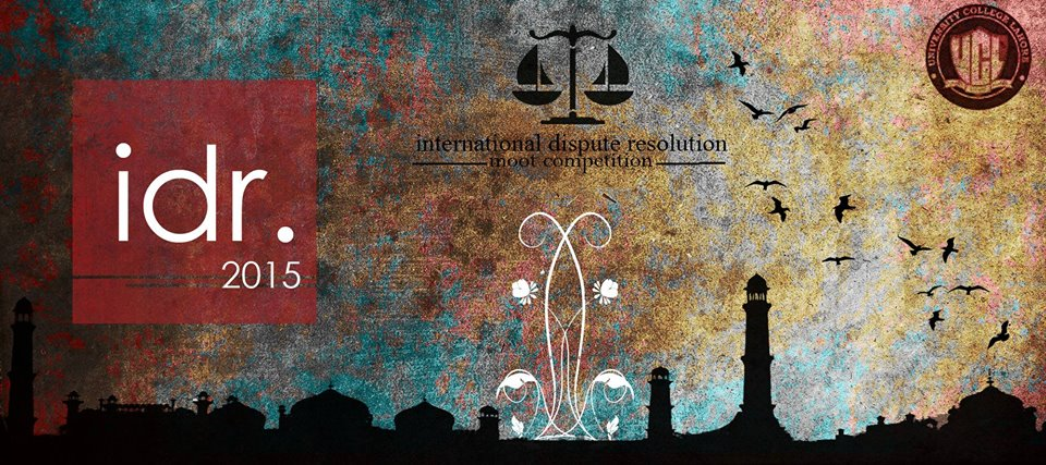 International Dispute Resolution Moot Competition - idr 2015
