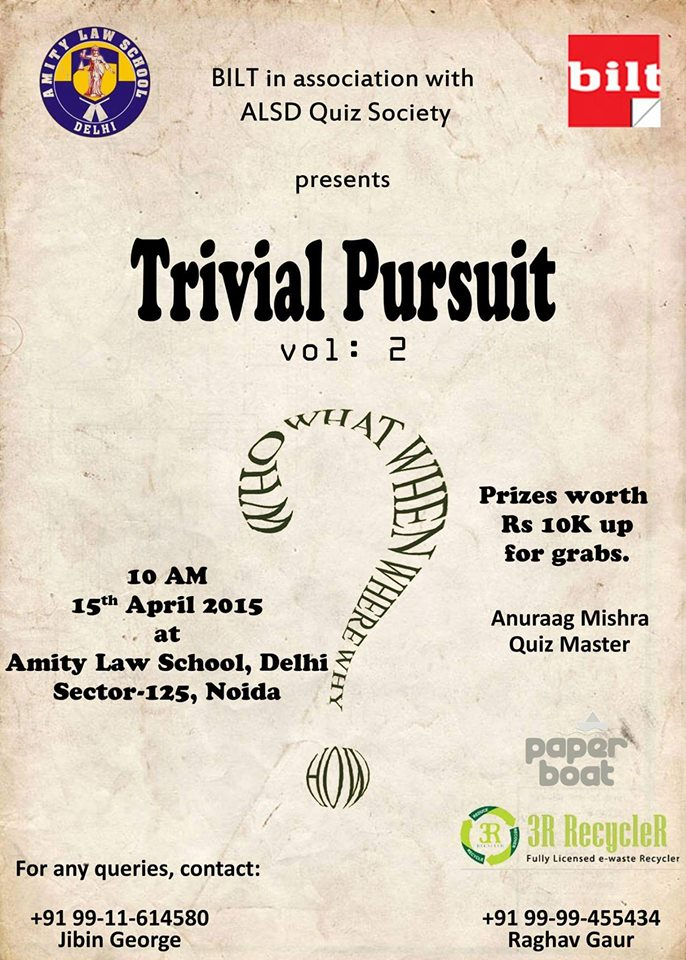Quiz competition archives lawctopus amity law school delhi quiz competition trivial pursuit april 15 noida prizes worth rs10000 stopboris Choice Image