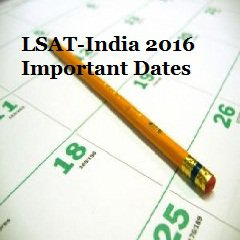 LSAT India 2016 [For Law Aspirants]: Register by May 1, LSAT India