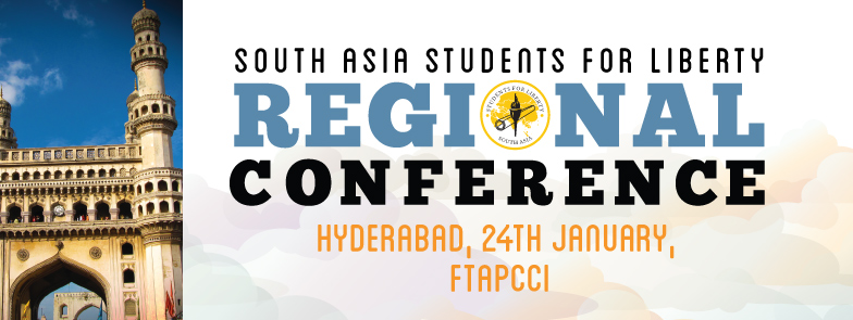 Call for Applications: South Asia Students For Liberty's Regional Conference, Hyderabad
