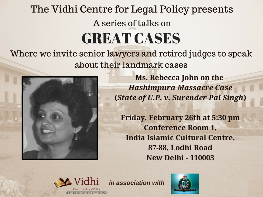 The Vidhi Centre for Legal Policy: Series of Talks on Great Cases