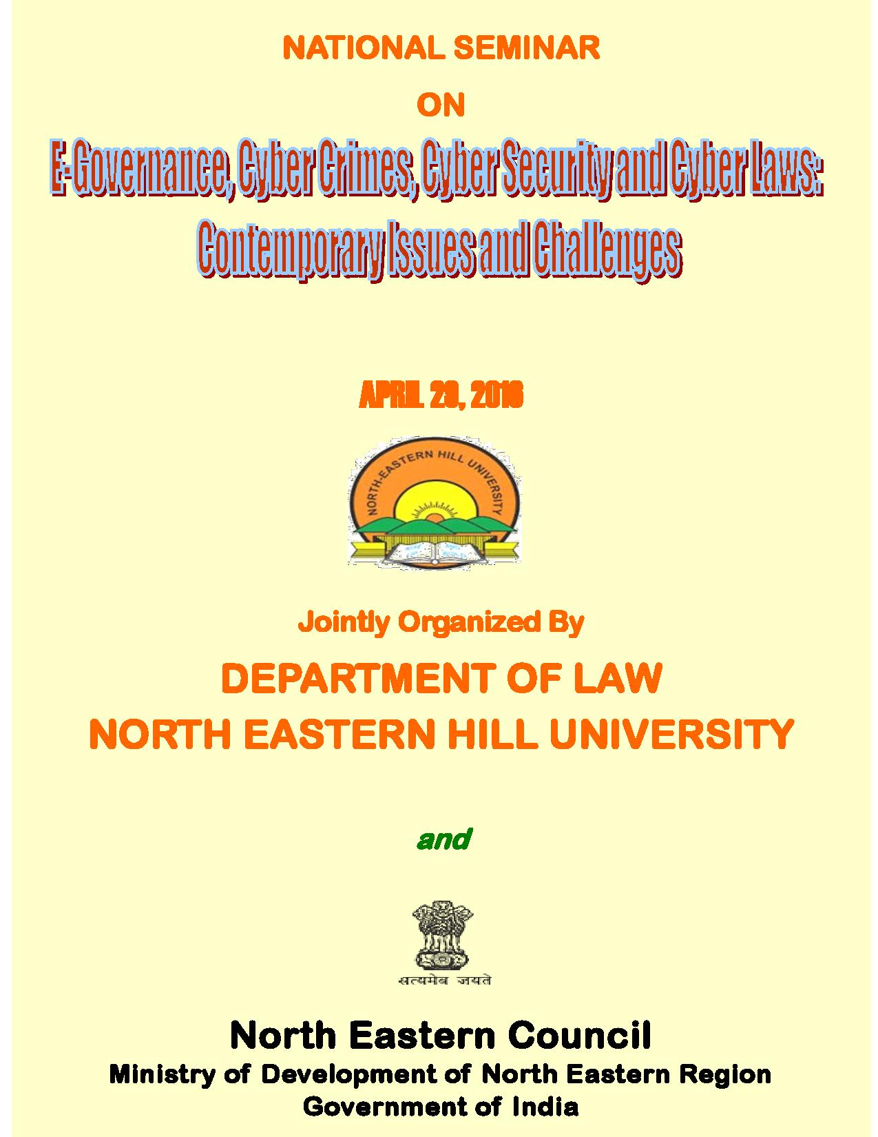 call for papers nehu s seminar on e governance cyber crimes call for papers north eastern hill university s national seminar on e governance cyber