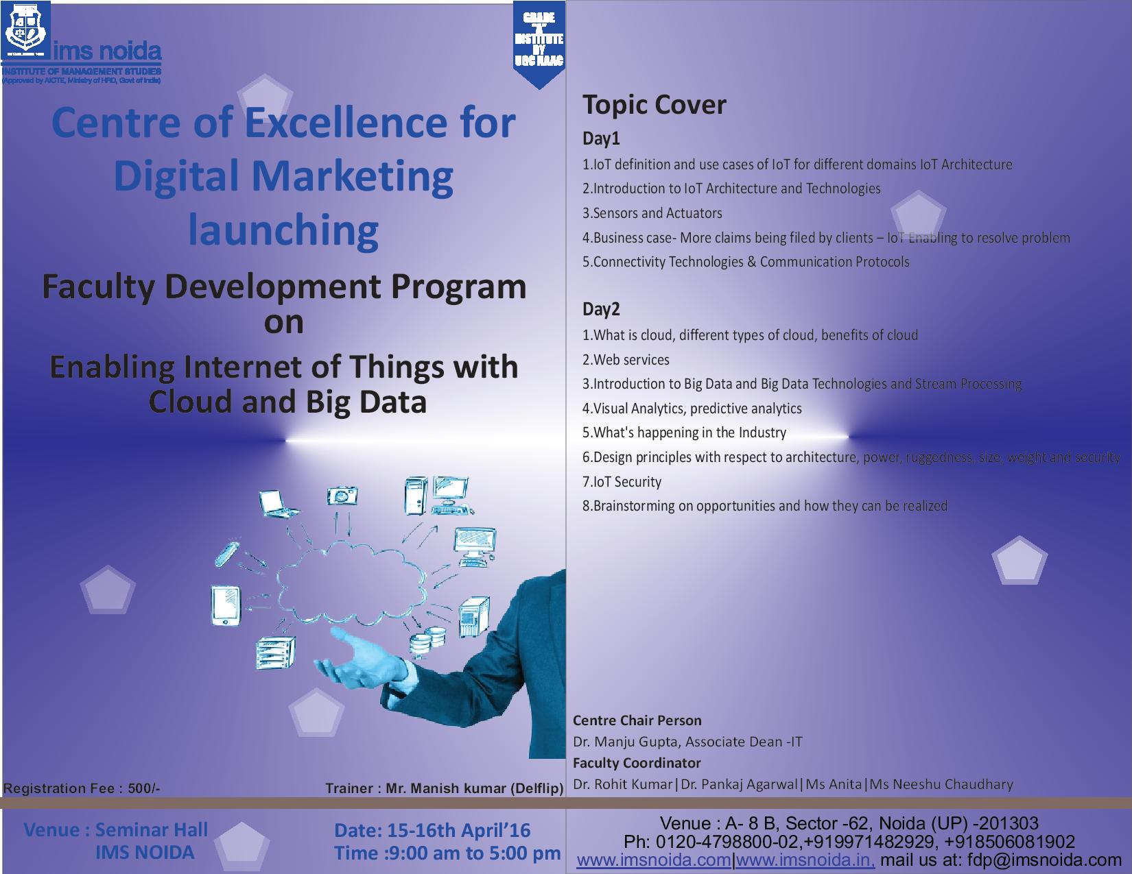 2 Days Faculty Development Program on Enabling Internet of Things with Cloud and Big Data