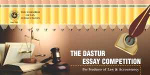 The Chamber of Tax Consultants' 5th Dastur Essay Competition 2016