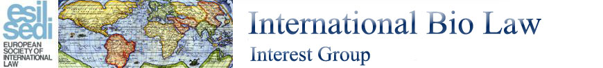 Call for Papers: ESIL International Bio Law Interest Group Workshop