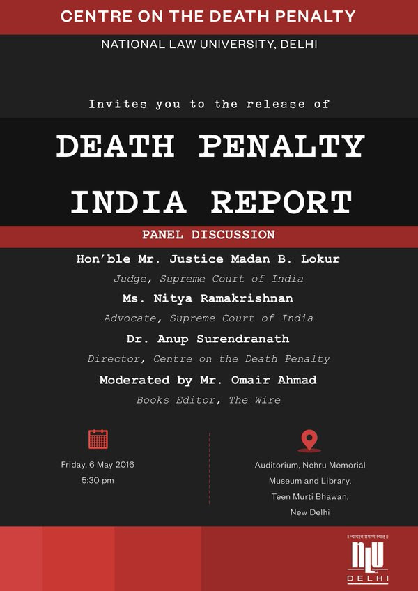 NLU Delhi's Center on the Death Penalty: Panel Discussion [May 6, Delhi]