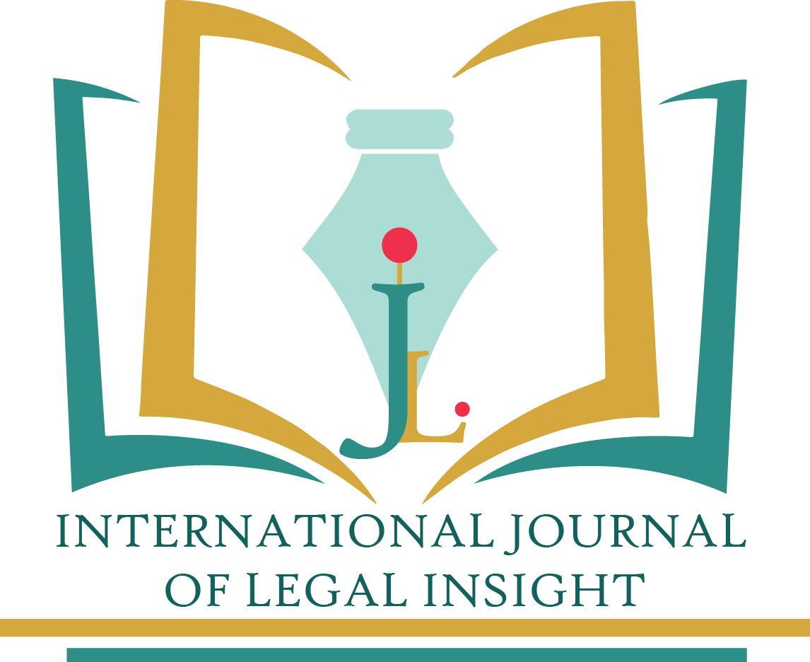 Call for Papers: International Journal of Legal Insight, Volume 1 Issue 1 [IJLI]