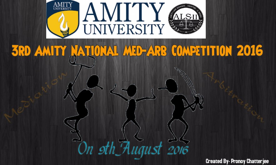 3rd Amity National Med-Arb Competition 2016