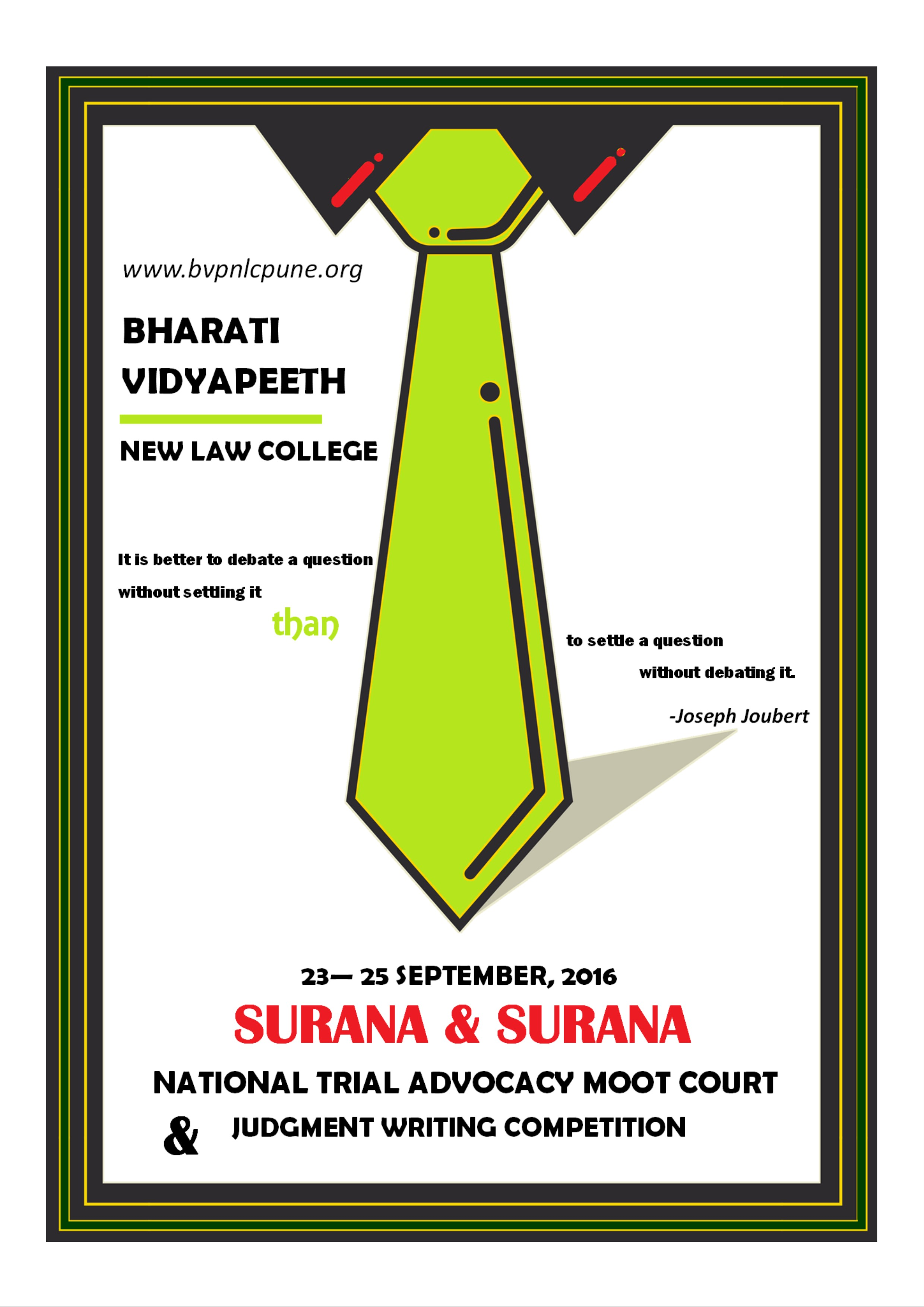 Surana and Surana National Trial Advocacy Moot Court and Judgment Writing Competition 2016