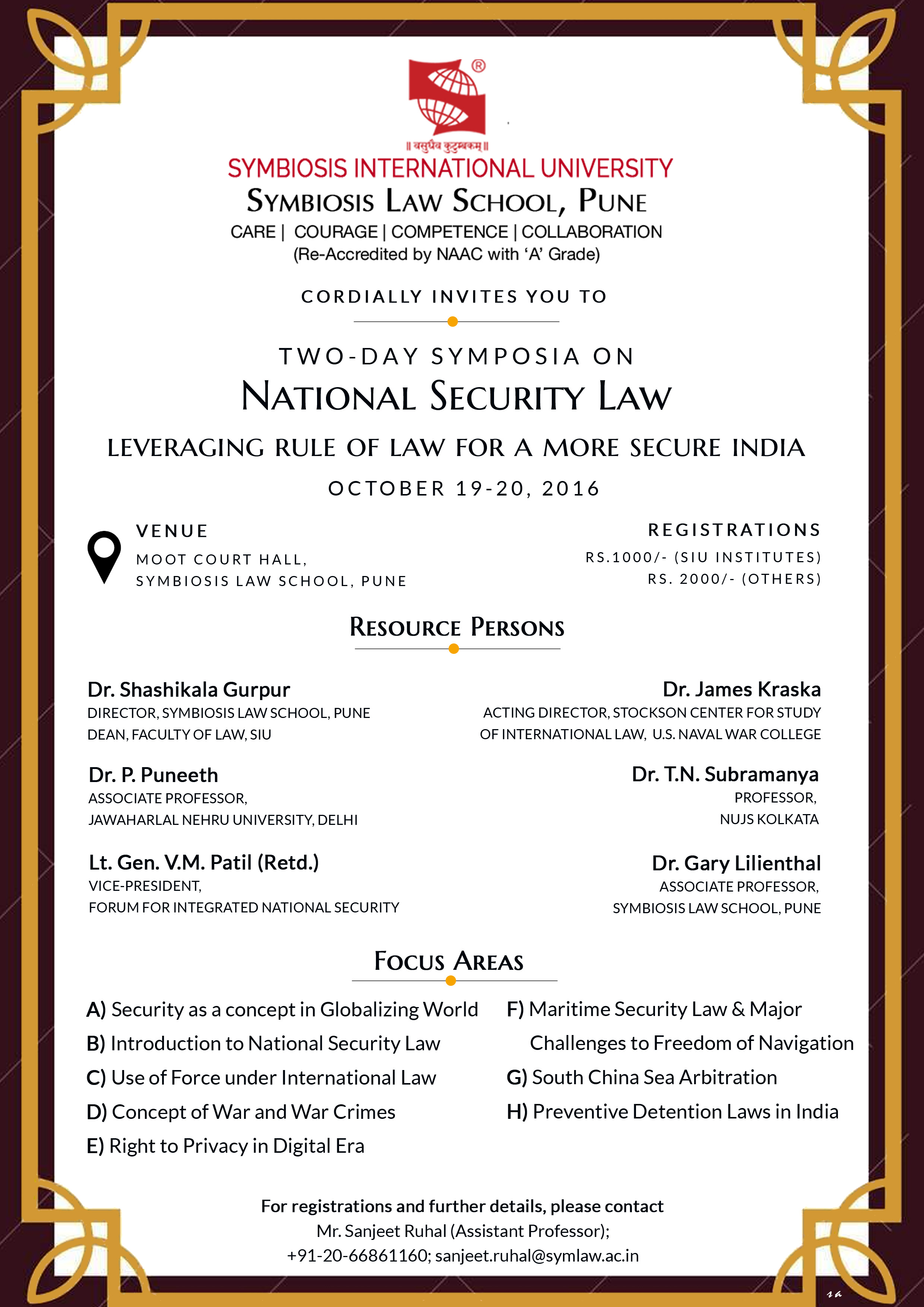Symbiosis Law School 2 Day Symposium on National Security Laws: Leveraging Rule of Law for a More Secure India