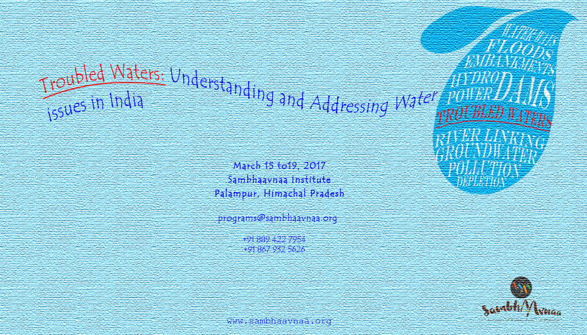 Sambhaavnaa Institute's Workshop on Troubled Waters: Understanding Water Issues in India