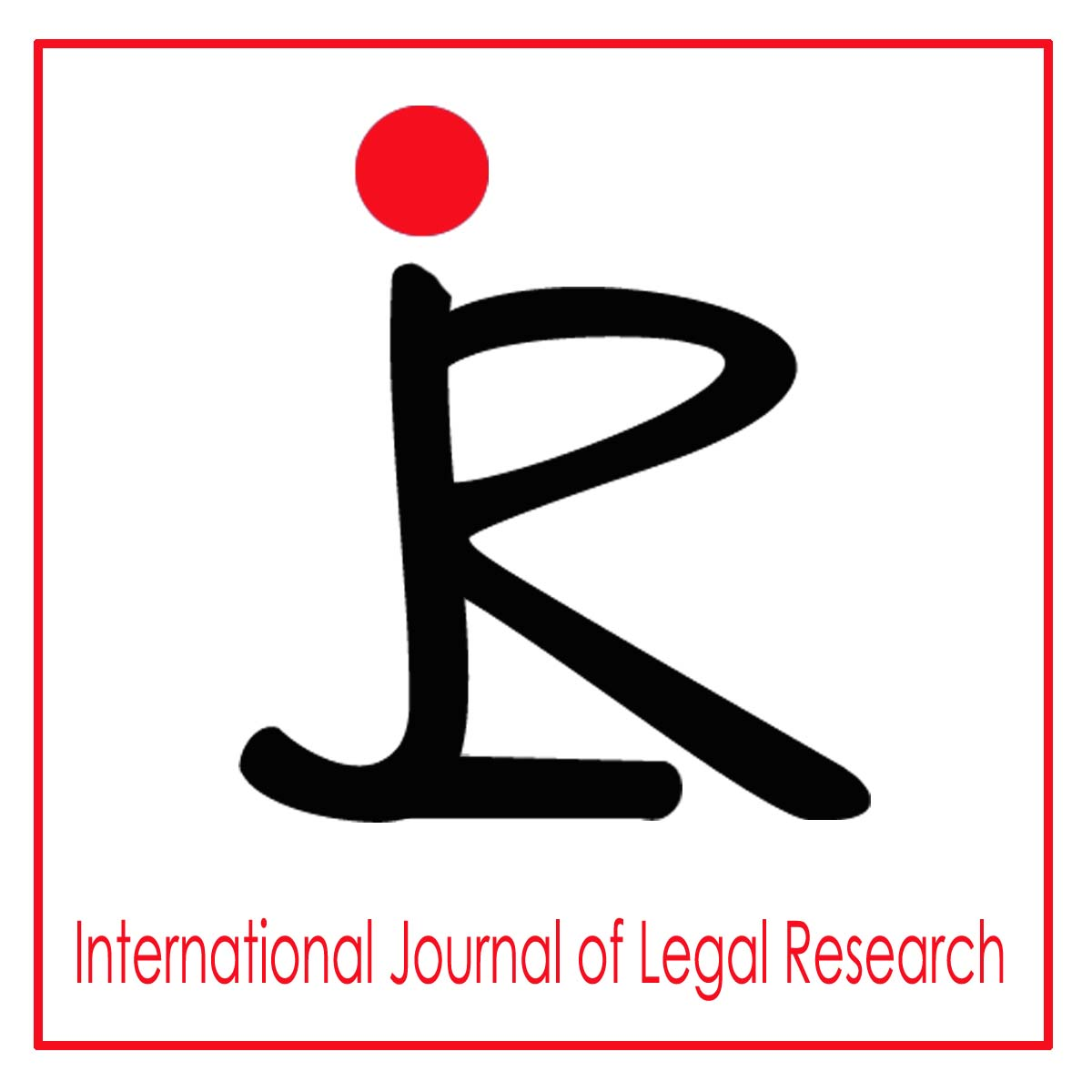 International Journal of Legal Research Volume6 Issue1