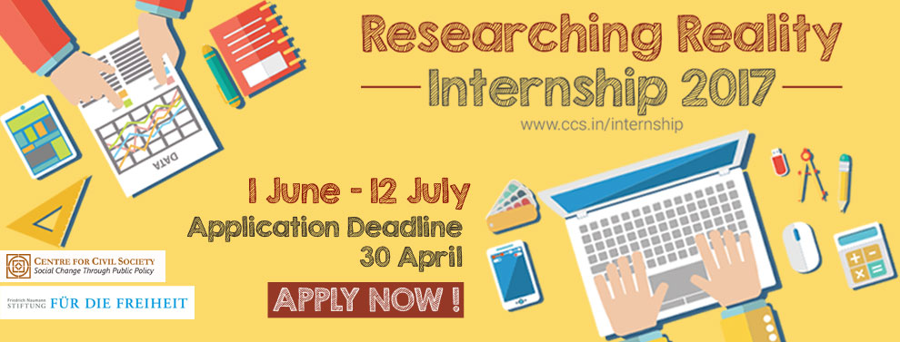 Internship Opportunity: Center for Civil Society's Researching Reality Internship 2017: Apply by April 30 #HighlyRecommended