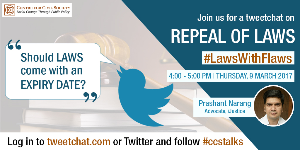 CCS Delhi's Tweetchat on Repeal of Laws #LawsWithFlaws [March 9, 4-5 PM]
