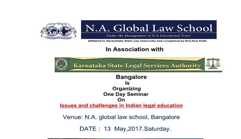 NA Global Law School's One Day Seminar on Indian Legal Education [May 13, Bangalore]