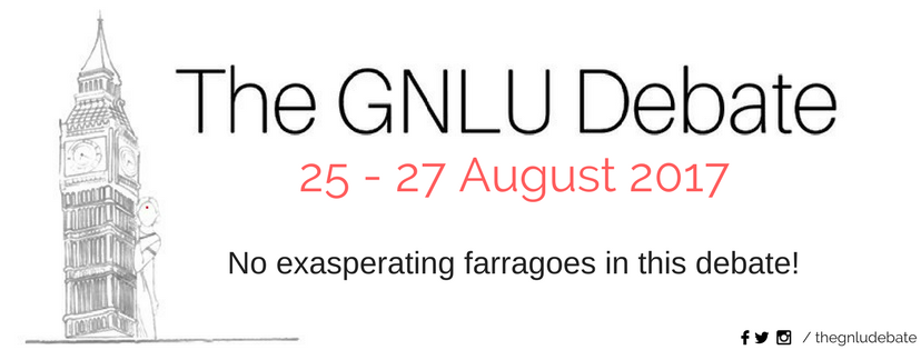 5th GNLU Debate 2017 [Aug 25-27]: Register Now