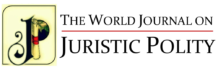 Call for Papers: The World Journal on Juristic Polity, Volume 3 Number 2: Submit by August 15