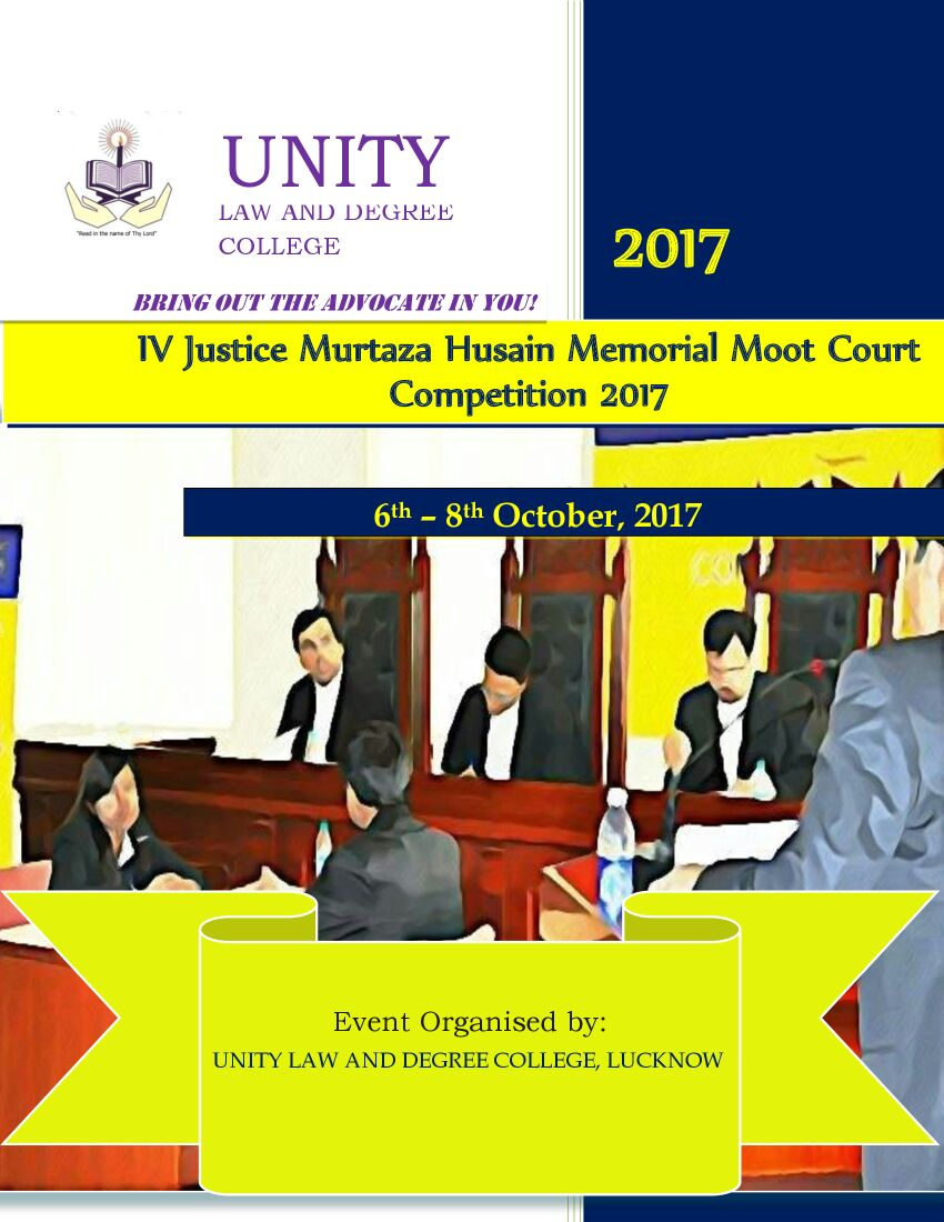 4th Justice Murtaza Husain Memorial Moot Court Competition 2017 [Oct 6-8, Lucknow]: Results + Download Memos