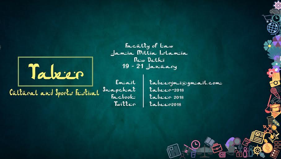 Jamia Millia Islamia's 1st Academic, Cultural and Sports Festival: Tabeer [Jan 19 – 21, New Delhi]: Register by Nov 15
