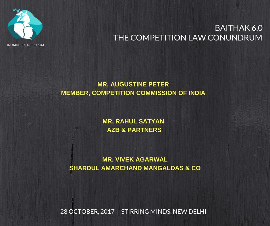 Baithak 6.0 'The Comeptition Law Conundrum' [Oct 28, New Delhi]: Registration Open