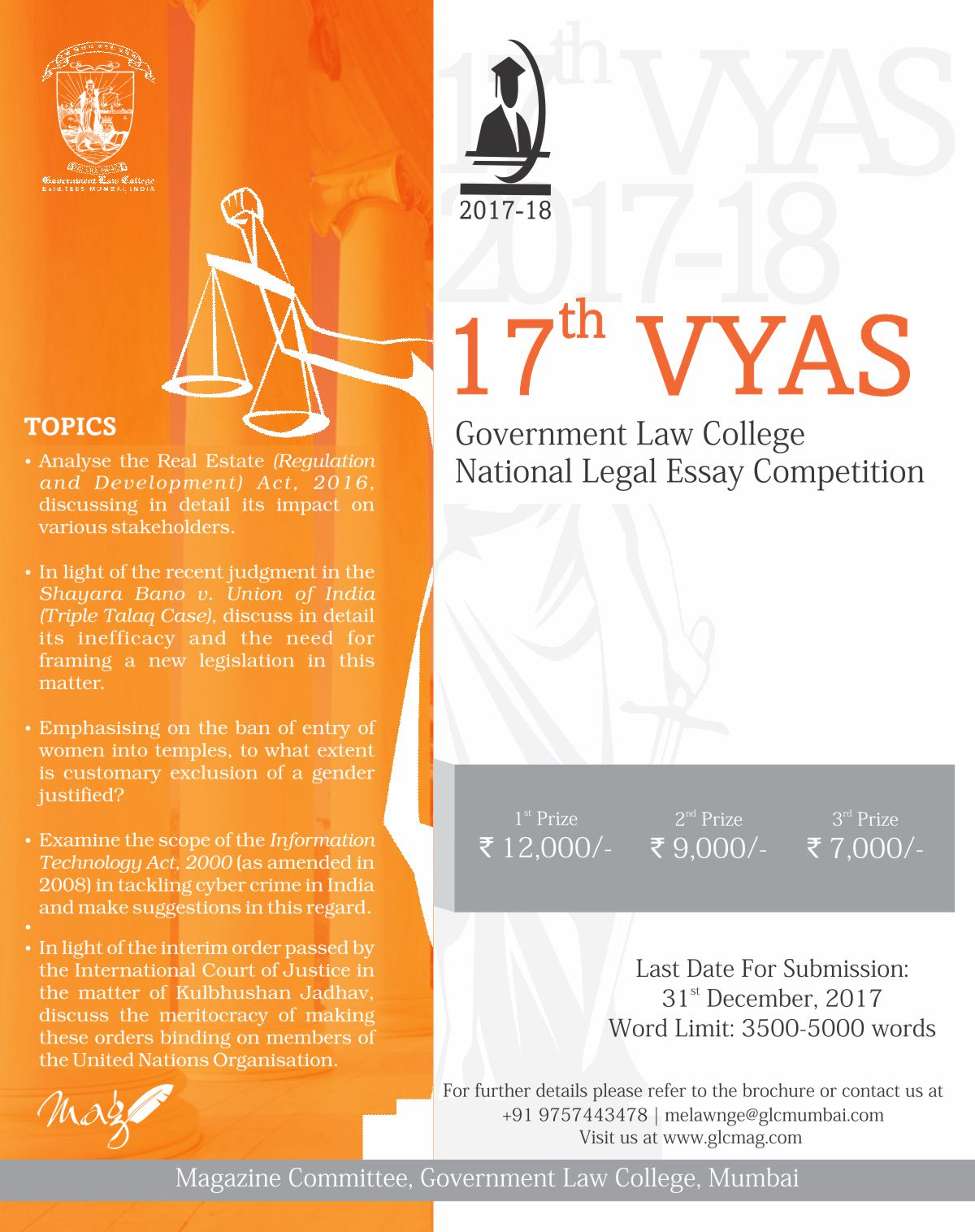 vyas – glc national legal essay writing competition 2012-13 15th vyas government law college national legal essay competition organized by glc mumbai the last date for submission is january 3rd, 2016.