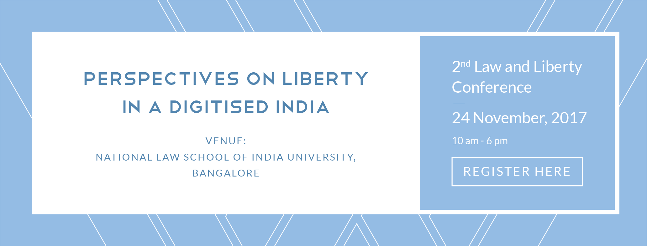 CCS and NLSIU's 2nd Law and Liberty Conference [Nov 24, Bangalore]: Register by Nov 15
