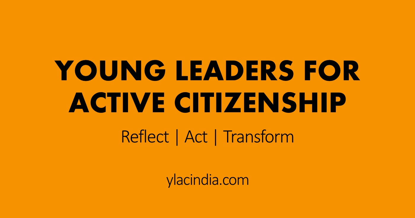 Internship Experience @ YLAC (Young Leaders for Active Citizenship) India, Bengaluru: Policy Making Experience