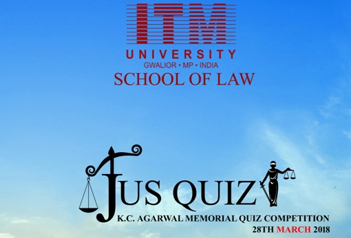 ITM University Gwalior Legal Quiz 2018