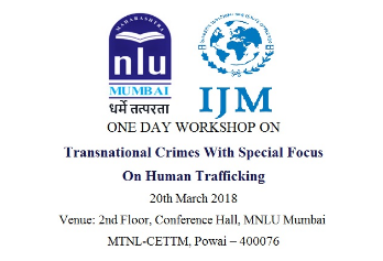 Workshop on Transnational Crimes & Human Trafficking @ MNLU, Mumbai [March 20]: Registrations Open