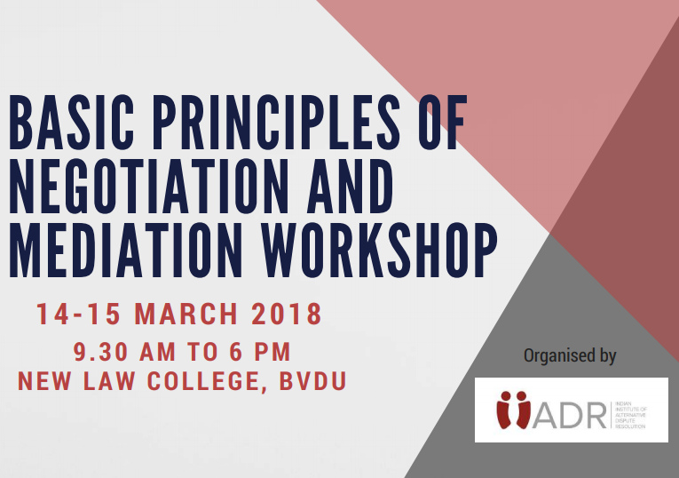 IIADR Workshop on Negotiation and Mediation @ New Law College, Pune [March 14-15]: Registrations Open