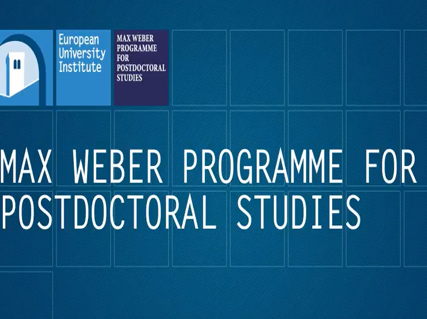 Max Weber Fellowships Post Doctoral Studies