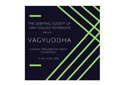 Dehradun Law College Debate Contest Vagyuddha