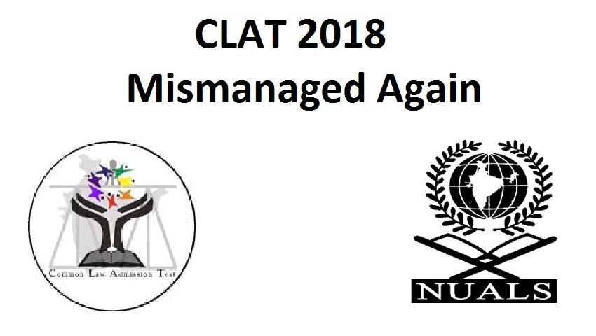 clat 2018, clat fiasco, clat mismanagement