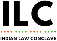 CfP: Paper Presentation Competition @ 2nd Indian Law Conclave 2019, Delhi [Aug 10-11]: Register by Aug 7 [Extended]