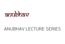 Anubhav Lecture Series