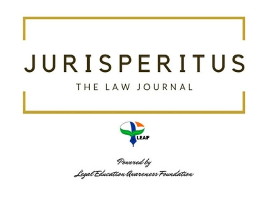 CfP: Jurisperitus [Vol 1, Issue 4, ISSN: 2581-6349]: Publication Fee Rs. 1199, Cash Prize Worth Rs. 5K, Submit by Sep 10